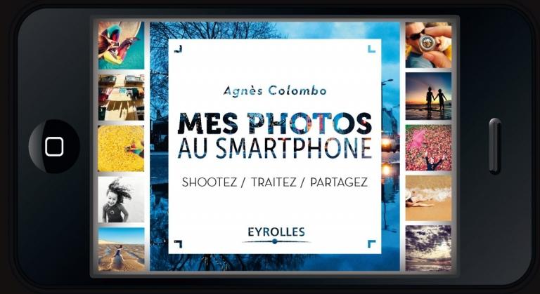 mes-photos-au-smartphone-le-livre